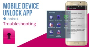 mobile-device-unlock-app-troubleshooting